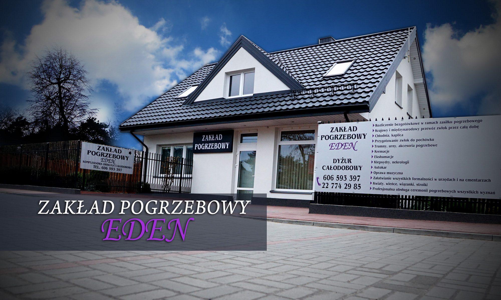 EDEN Zakład Pogrzebowy Legionowo, Warszawa, Serock  Marek Majczyna